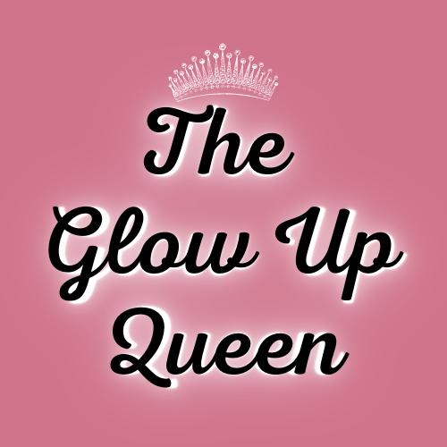 The Glow Up Queen